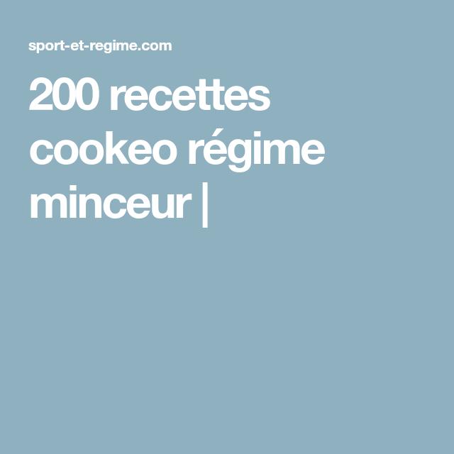 200 recettes cookeo régime minceur