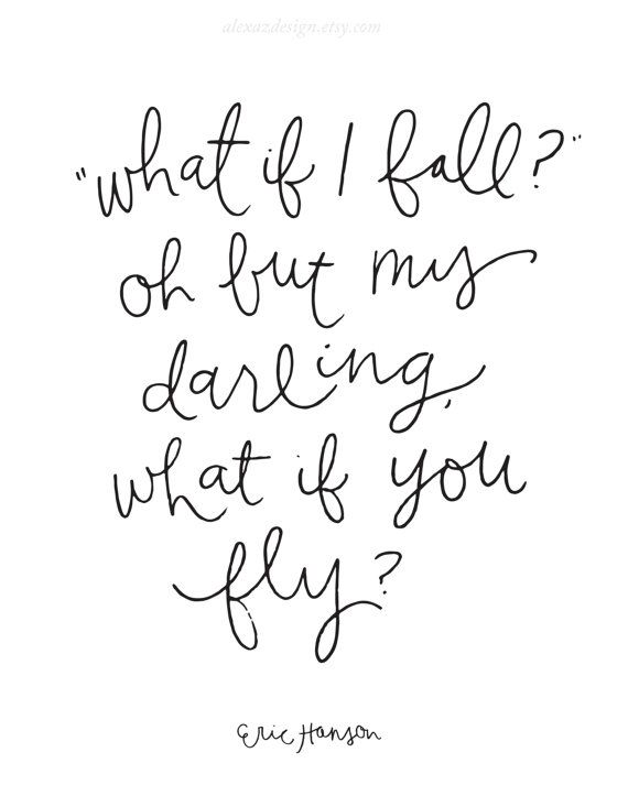 What If I Fall Oh But Darling What If You Fly Black And White