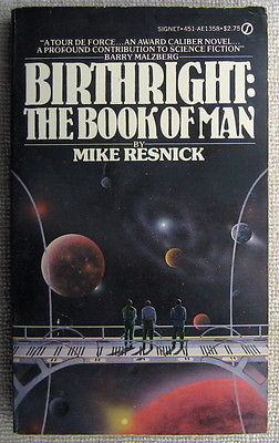 The book of man birthright 2 by mike resnick pb 1st signet the book of man birthright 2 by mike resnick pb 1st signet blueprint of man for sale malvernweather Choice Image