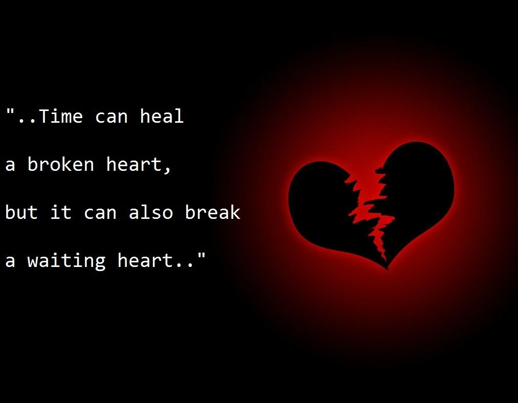 Quotes For A Broken Heart Broken Heart Quotebroken Heart Quotes On Picturequotes