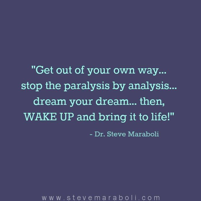 Famous Quotes About Dreams And Success: Best Quotes About Success: Get Out Of Your Own Way... Stop
