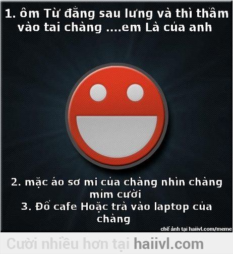 3 cách Làm chàng trai của bạn phát điên =))