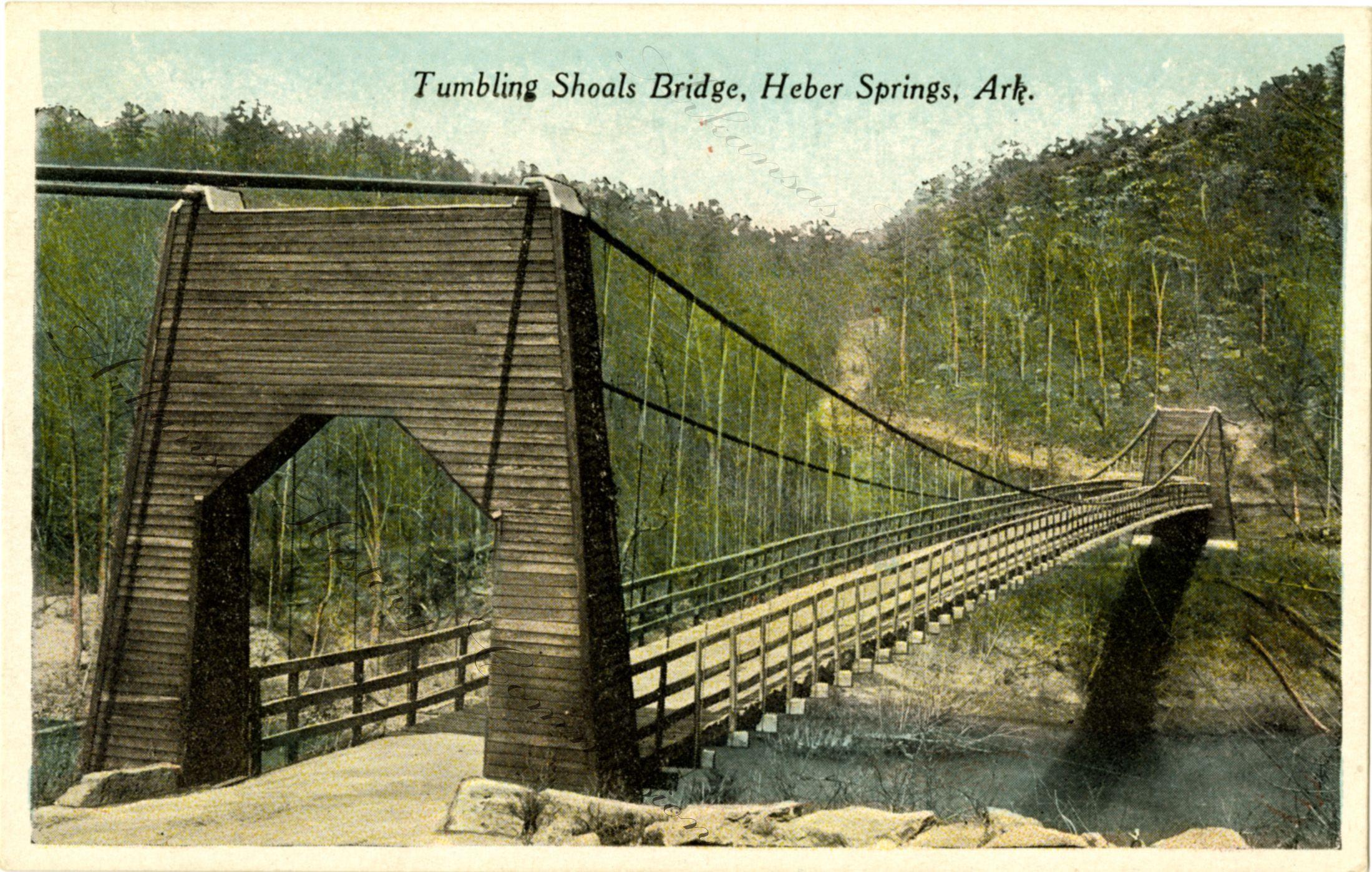 Tumbling Shoals Bridge At Heber Springs Unknown Date Ahc1277 4 Heber Springs Tourist Arkansas