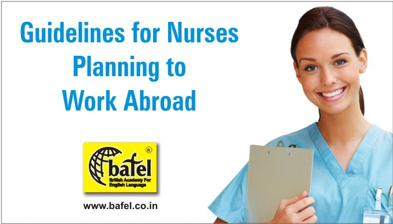 Guidelines for nurses planning to workabroad you were