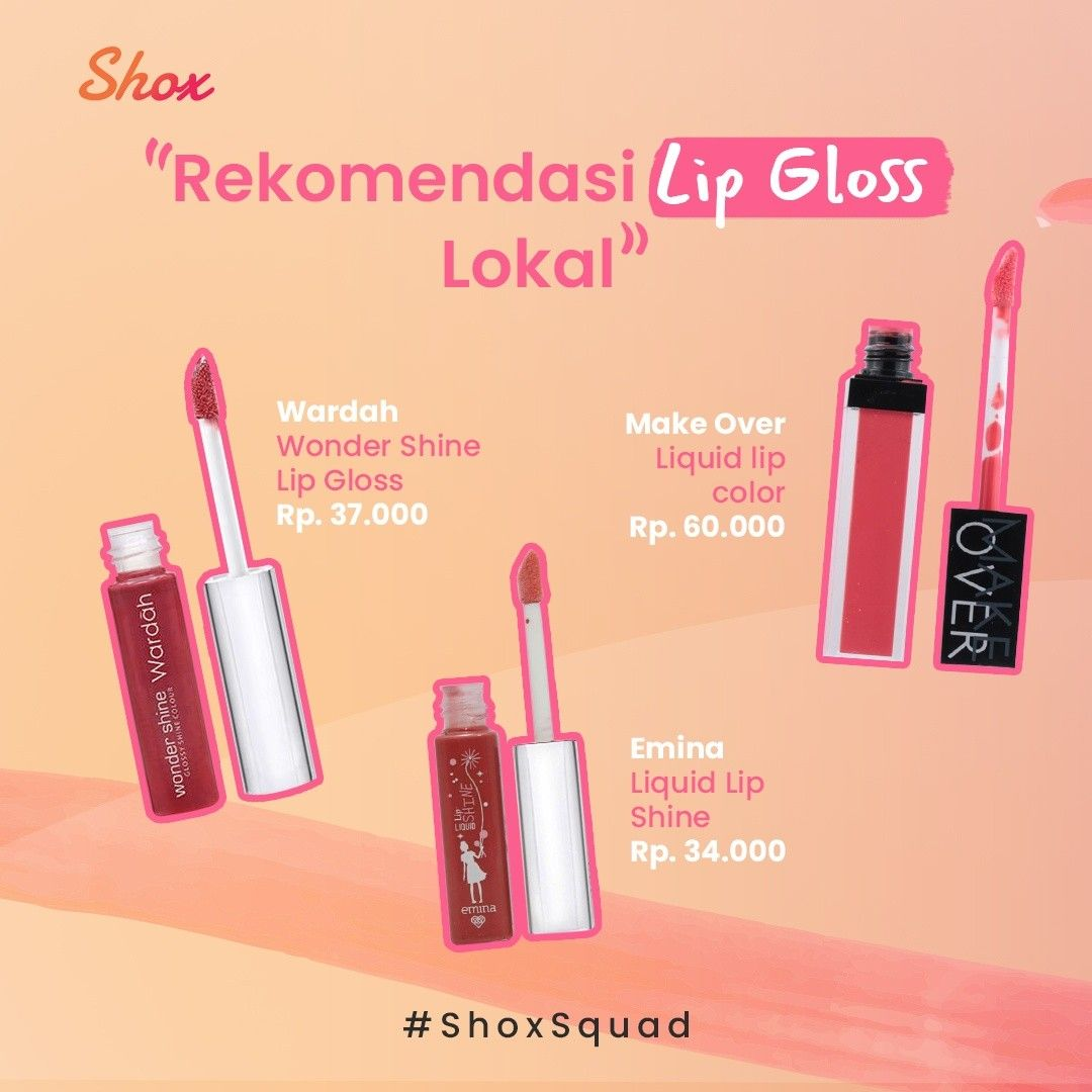 Rekomendasi Lip Gloss Lokal Pewarna Bibir Produk Makeup Kosmetik Alami