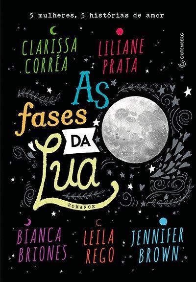 As Fases Da Lua Livros Livros De Romance E Livros Recomendados