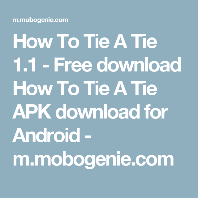 How to tie a tie 11 free download how to tie a tie apk download how to tie a tie 11 free download how to tie a tie apk download ccuart Choice Image