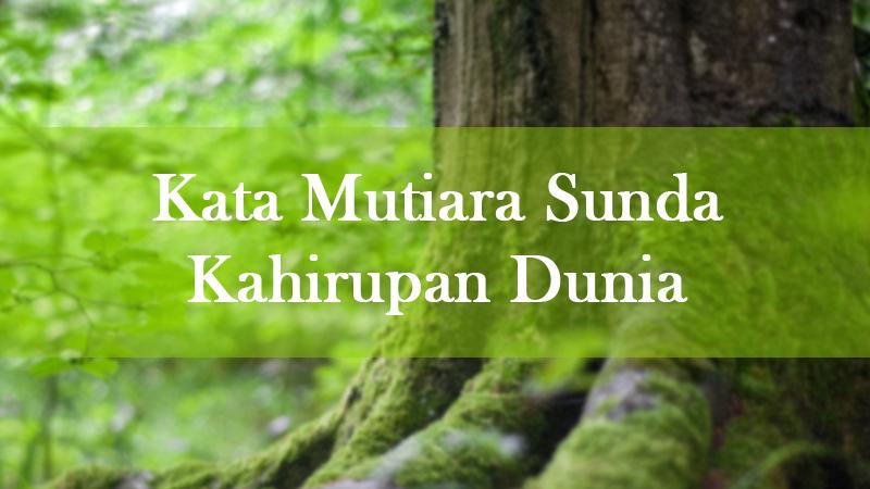 100 Kata Mutiara Versi Bahasa Sunda Kahirupan Kehidupan Life Quotes Lockscreen