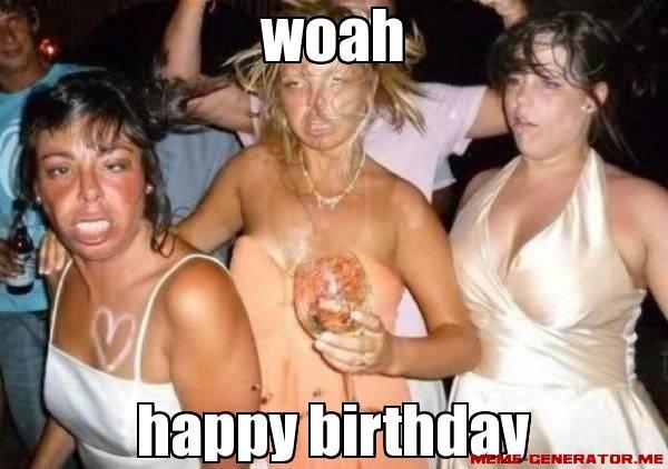 Woah Happy Birthday Sexy Girls