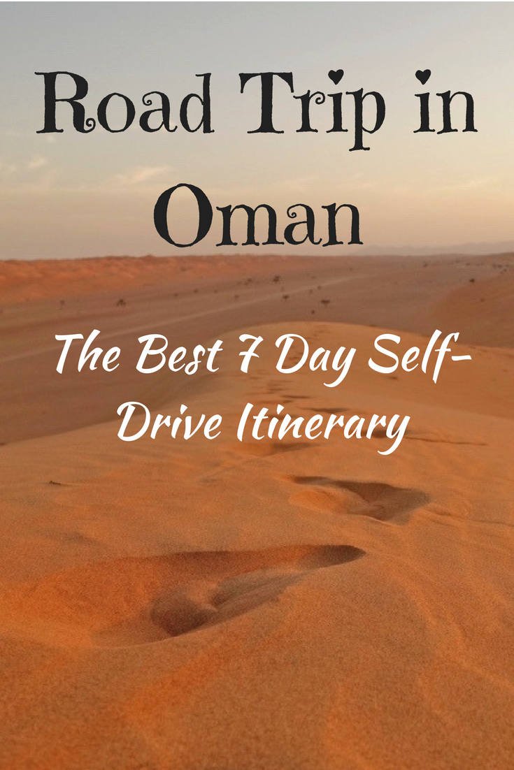Road Trip In Oman The Best 7 Day Itinerary Road Trip Trip