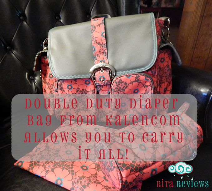 Carry It All With The Double Duty Diaper Bag from Kalencom