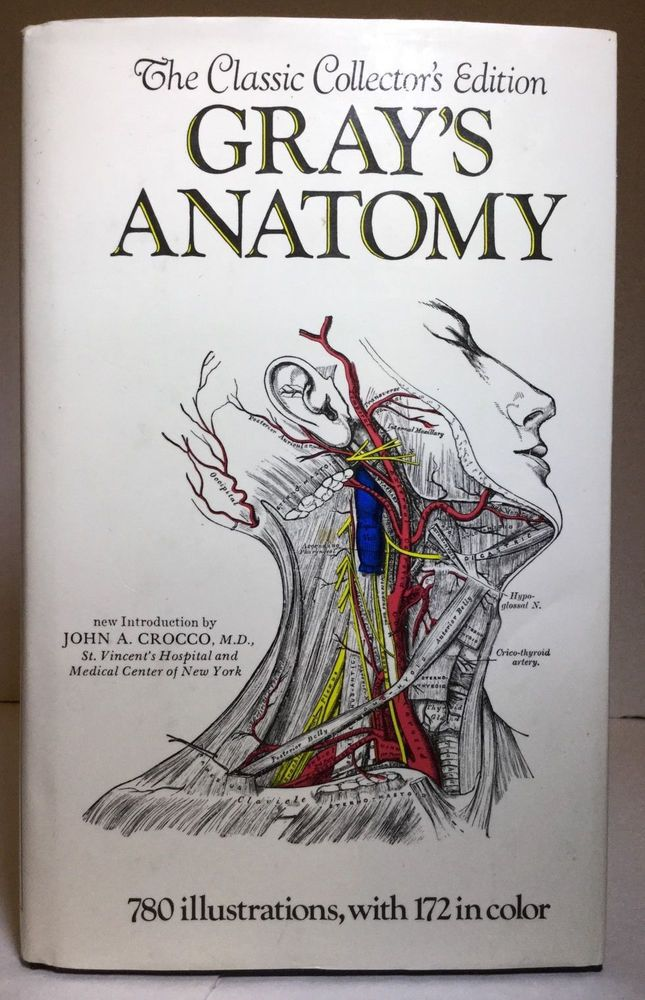 Gray\'s Anatomy : The Classic Collector\'s Edition by Henry Gray (1988 ...