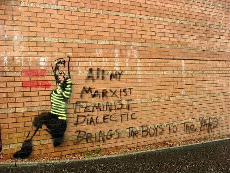 <em>'all my marxist feminist dialectic brings the boys to the yard'</em>found round... - #Dialectics #Feminism #Graffiti #Graffito #Marxism #Milkshake #Photo #Politics #tag