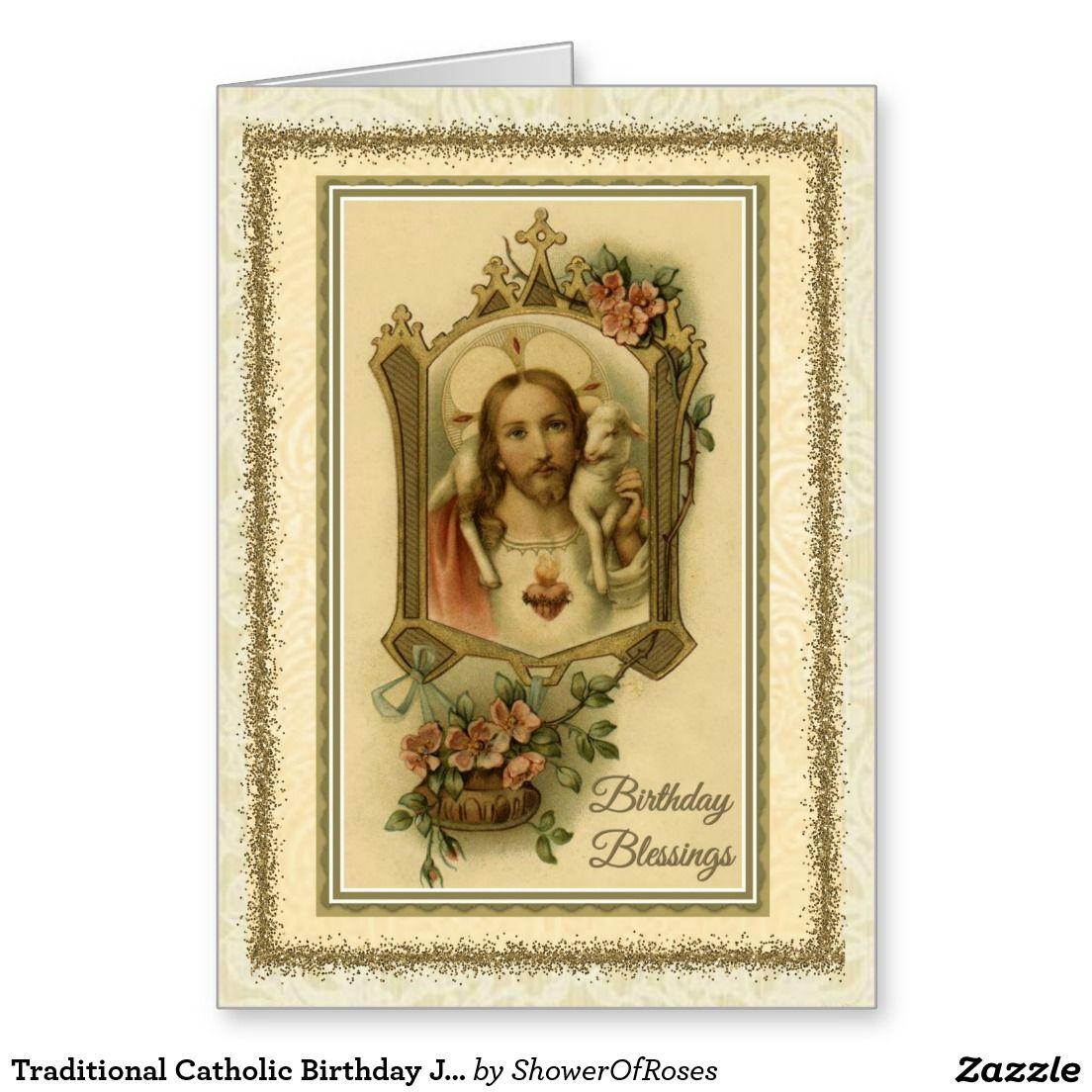 Traditional Catholic Birthday Jesus Blessing Card | BIRTHDAY CARDS ...