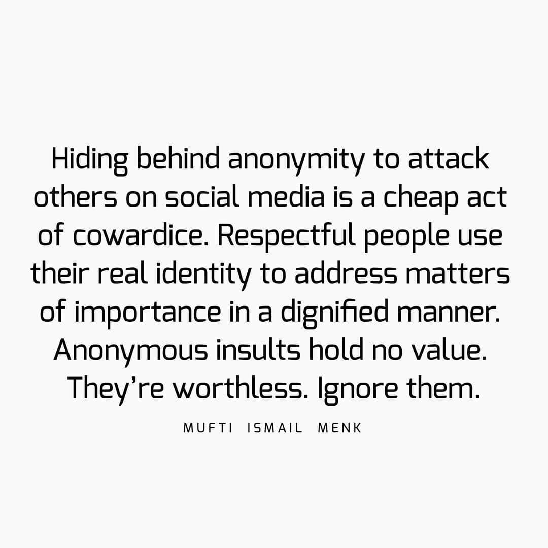 Hiding Behind Anonymity To Attack Others On Social Media Is A Cheap Act Of Cowardice Respectful People Use Their Real Social Media Quotes Memes Quotes Quotes