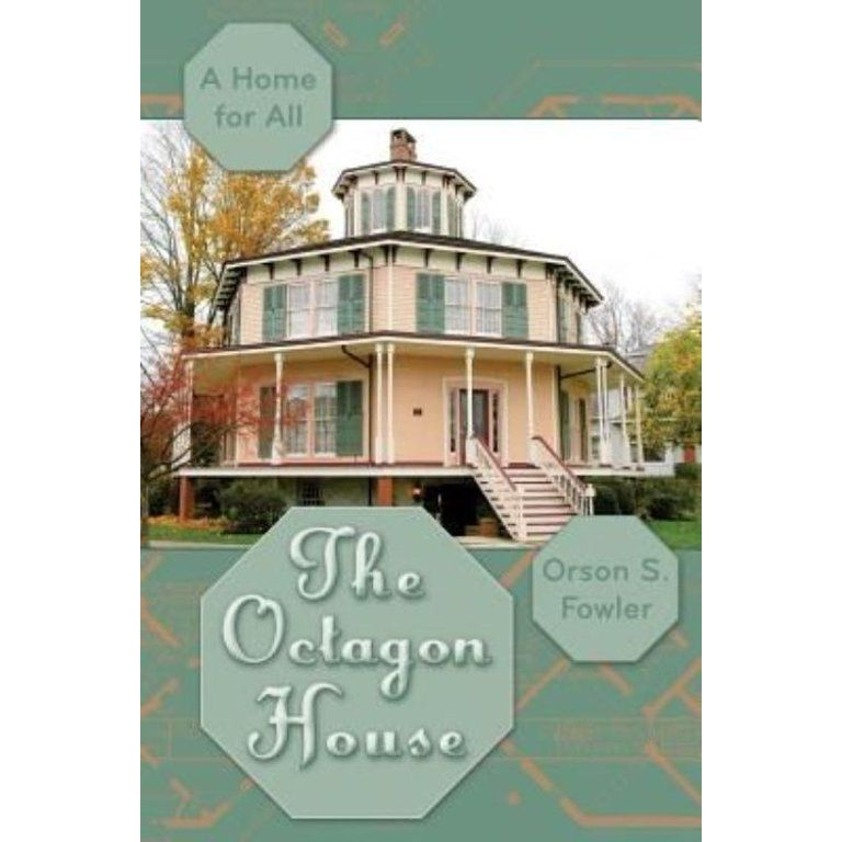 The Octagon House A Home for All