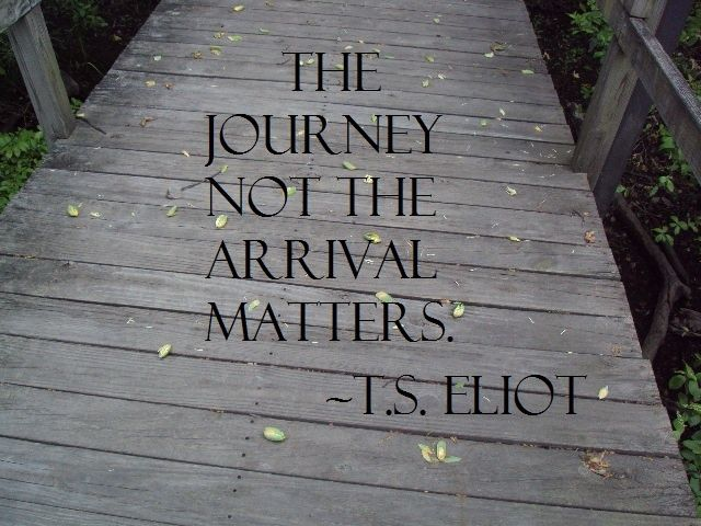 "Travel Quote Of The Week: ""The Journey Not The Arrival Matters"""