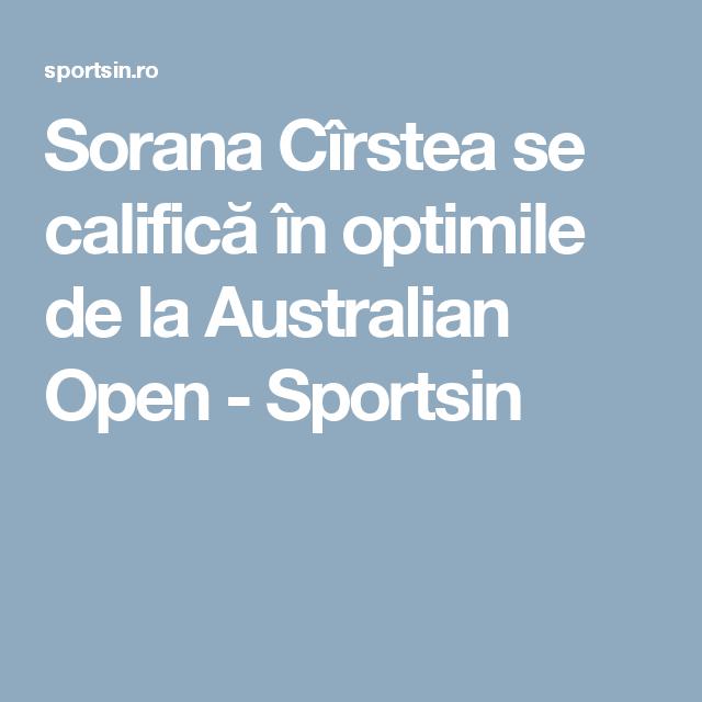 Sorana Cîrstea se califică în optimile de la Australian Open - Sportsin