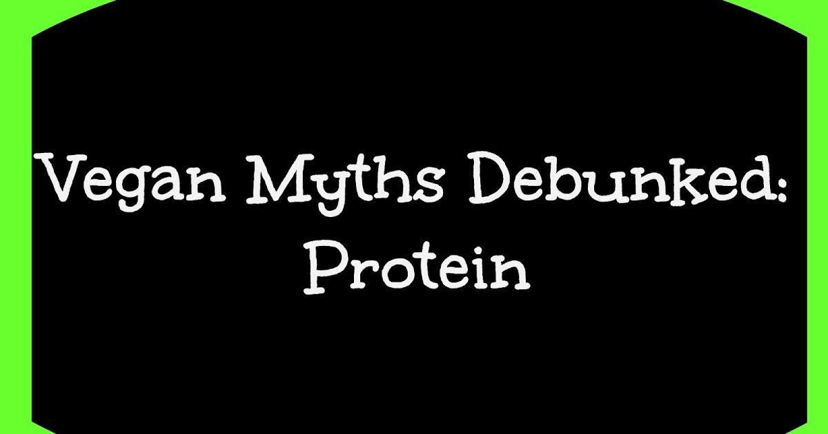 Vegan Myths Debunked: Protein #vegetarianism #vegan #vegetarian #diet #spirituality #veganism #ScienceoftheSoul #food #health #Buddhism