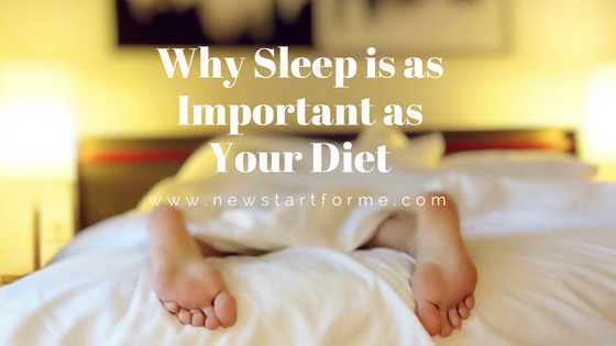 NewStart Nutrition   Why Sleep is as Important as Your ...