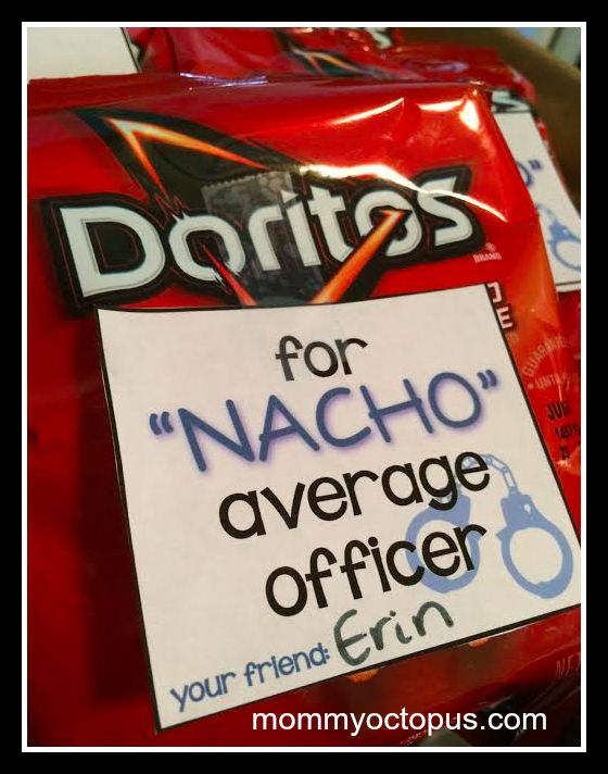 "Celebrate National Police Week by using this FREE ""Nacho Average Officer"" printable to bless your local officers. You will make their day!"