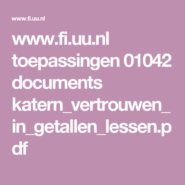 www.fi.uu.nl toepassingen 01042 documents katern_vertrouwen_in_getallen_lessen.pdf