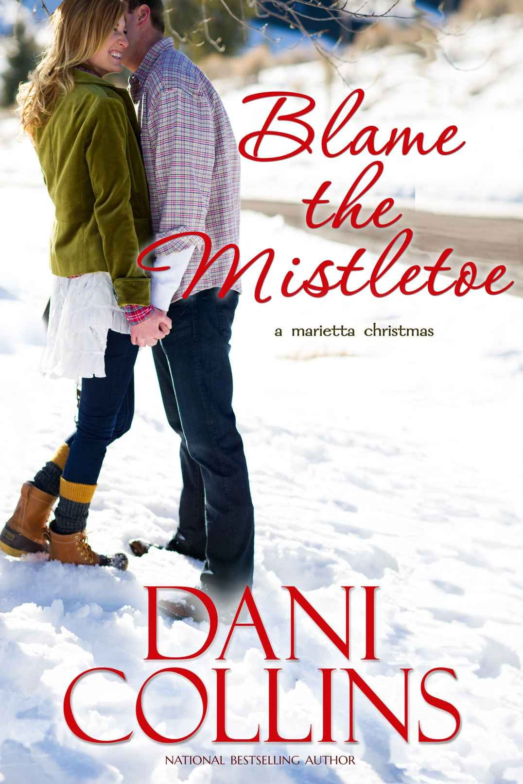 Blame the Mistletoe (Montana Born Christmas Book 1) - Kindle edition ...