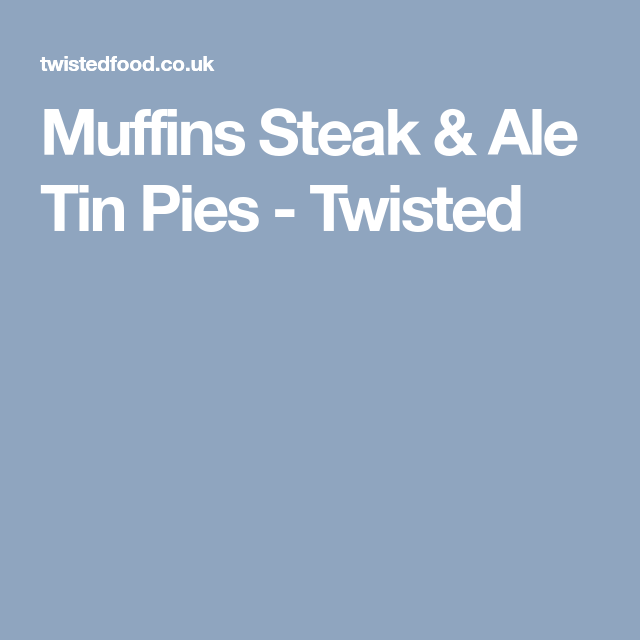 Muffins Steak & Ale Tin Pies | Recipe | Muffins, Steak, Ale