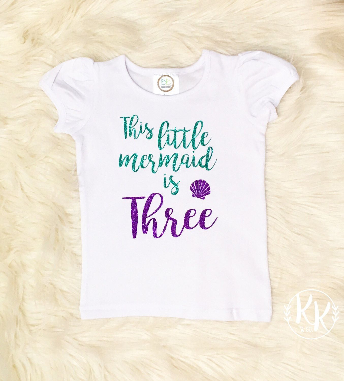 This Little Mermaid Is Three Shirt, Mermaid Birthday Shirt