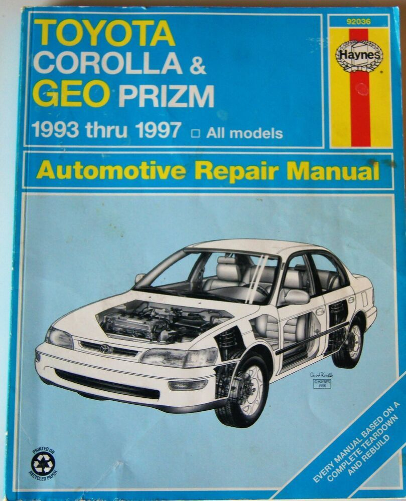 Haynes Automotive Repair Manual Toyota Corolla And Geo Prizm 1993 97 92036 Automotive Repair Repair Manuals Toyota Corolla