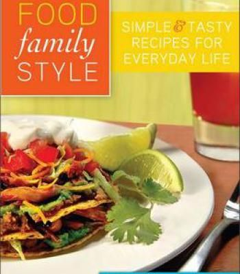 Food family style simple and tasty recipes for everyday life by food family style simple and tasty recipes for everyday life by leigh vickery pdf forumfinder Image collections