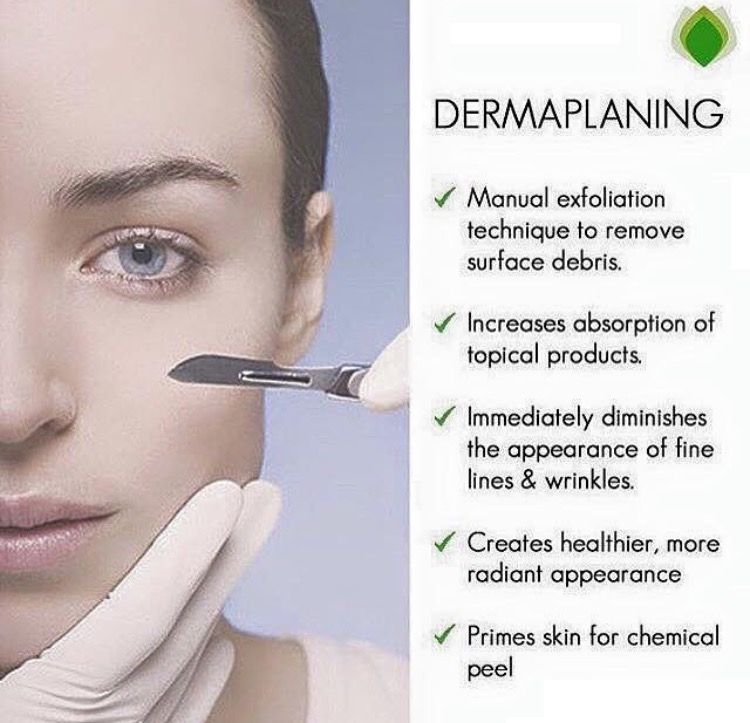 Know someone who love having great skin?Dermaplaning is