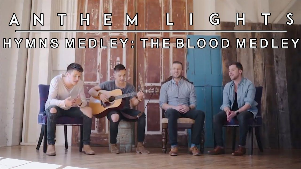 Hymns Medley: The Blood Medley | Anthem Lights | Then sings