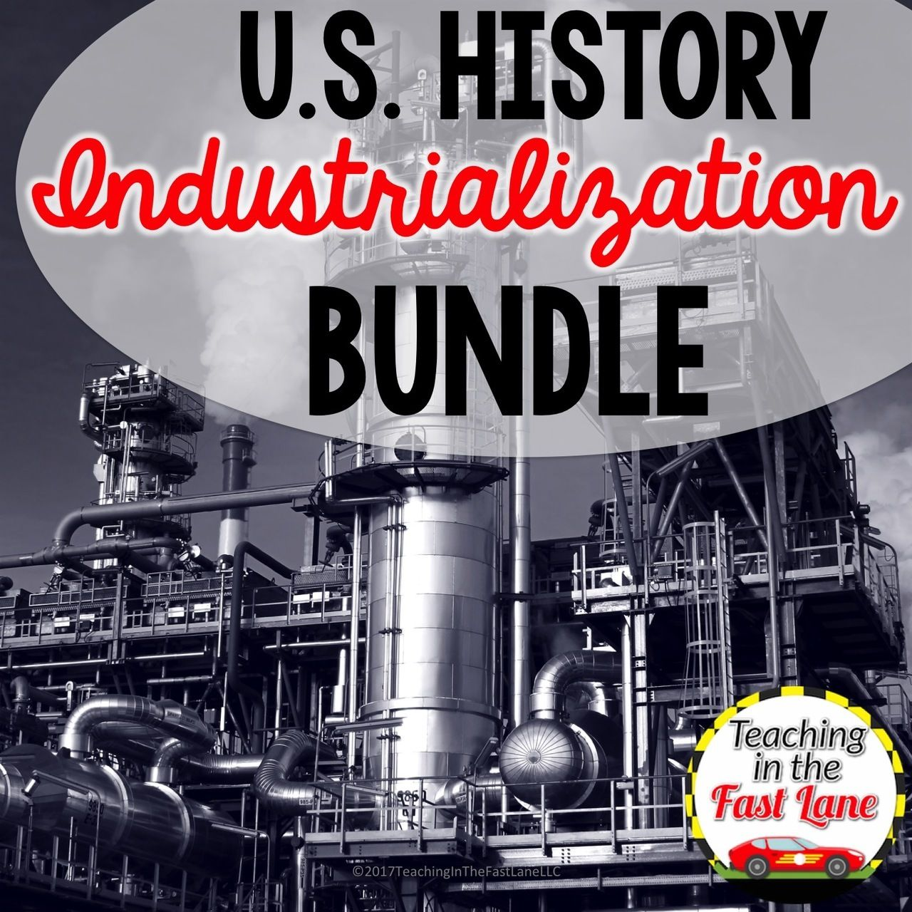 Industrialization Immigration And Urbanization Bundle With