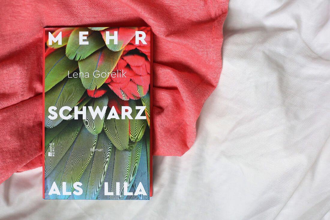 Mehr Schwarz Als Lila Von Lena Gorelik Rezension Lila Schwarz Lena