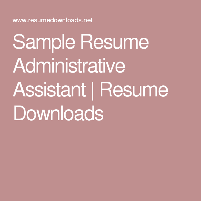 Resume Computer Science Excel Sample Resume Administrative Assistant  Resume Downloads  Resume  How To Setup A Resume with Help With Resume Writing Excel Sample Resume Administrative Assistant  Resume Downloads Graphic Design Resume Sample Excel