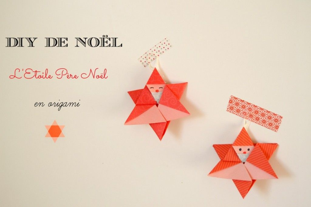 L'activité de Noël pour les enfants : Faire les décorations du sapin en origami. Voici les explications simples et claires pour faire une étoile Père Noël