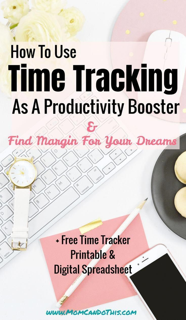 Time Tracking for Moms to find Margin for your Dreams