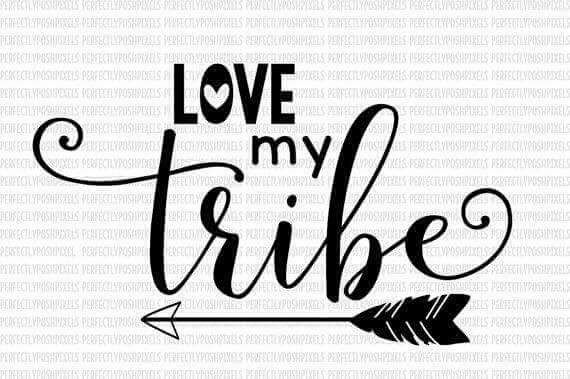The People You Surround Yourself With Fill Your Life And Build Your Heart I Grateful For The Support And Incredible People I Have Tribe Quotes Cricut My Love