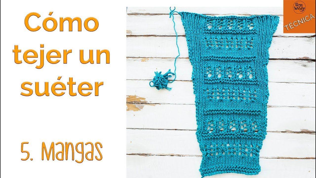 Cómo tejer un suéter en dos agujas 5: Mangas - Soy Woolly - YouTube ...