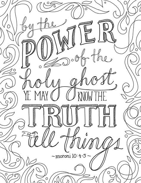 Just What I Squeeze In The Truth Of All Things Coloring Page 2 Quote Coloring Pages Lds Coloring Pages Bible Verse Coloring