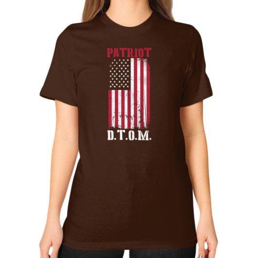 D.T.O.M patriot Unisex T-Shirt (on woman)