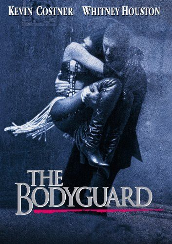 Kevin Costner/The Bodyguard. A man who never leaves anything to chance.