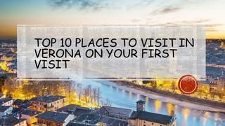 Top 10 Places to Visit in Verona on Your First Visit  Explore a list of top 10 places to visit in Verona. Verona is known for its artistic, historical and cultural monuments. Pack Your Bags & Plan Trip to Verona.​