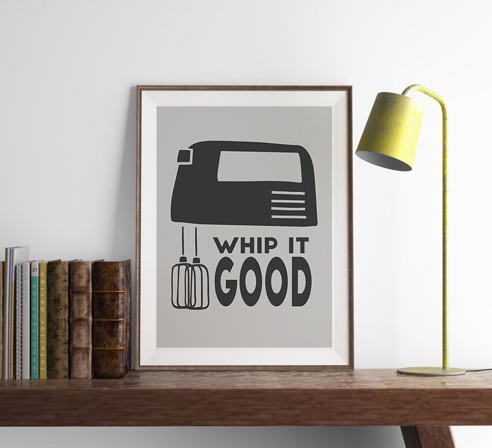 Whip it good print funny wall art kitchen decor home decor