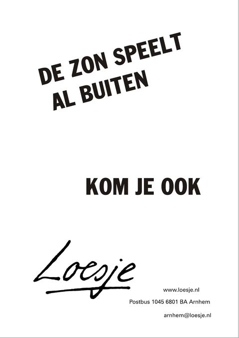 Citaten Zon : Loesje v d posters on tekst quotes words en