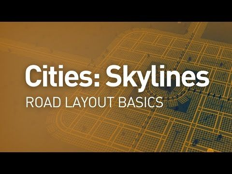 Road Layout Basics Design Guide Cities Skylines Tutorial Youtube Cities Skyline