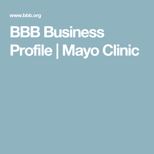 BBB Business Profile | Mayo Clinic