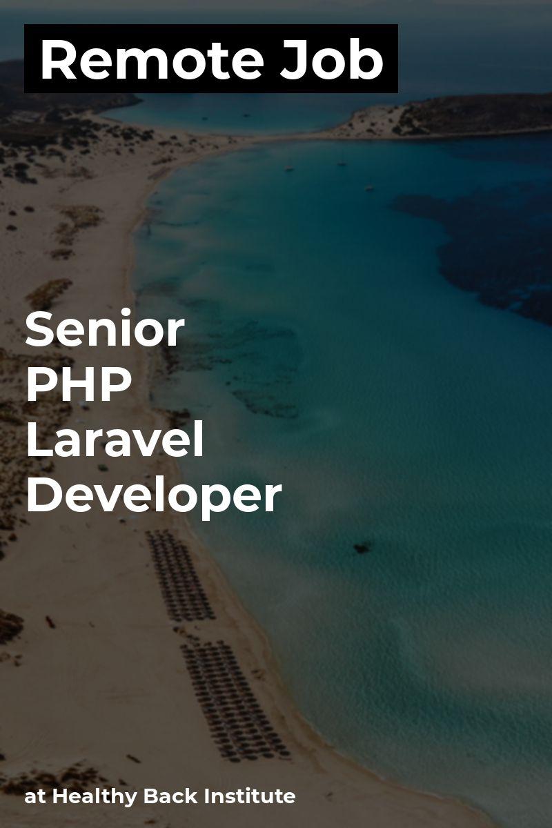 Remote Senior PHP / Laravel Developer at Healthy Back