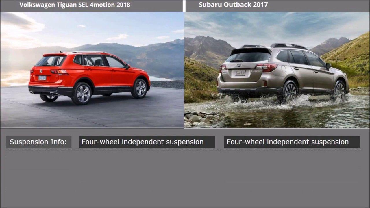 Subaru Outback 2017 Vs Volkswagen Tiguan 2018 Subaru Outback Volkswagen Subaru